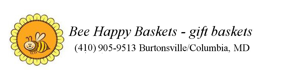 Bee Happy Baskets – gift baskets Burtonsville, MD Columbia, MD